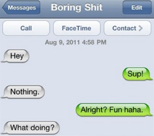 being boring when you text a girl you just met